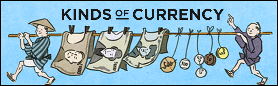 KINDS OF CURRENCY